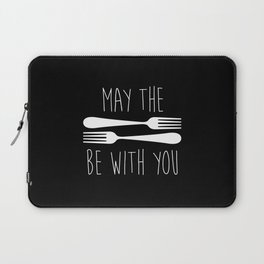 May The Forks Be With You Laptop Sleeve