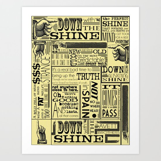 Down with the Shine Art Print