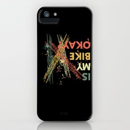 Is My Bike Okay? Motocross Mountain Bike iPhone Case