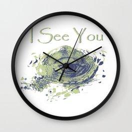 i see you - ayes Wall Clock