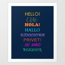 Hello in Languages Art Print