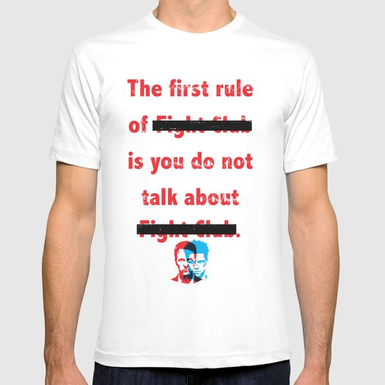 The First Rule of Fight Club... T-shirt