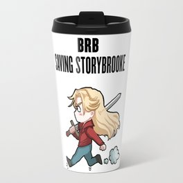 BRB -- Saving Storybrooke Travel Mug