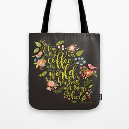 As long as there was coffee...Clary Fray. The Mortal Instruments Tote Bag