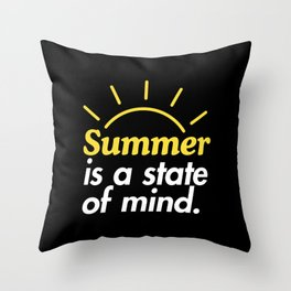 Summer is a State of Mind Throw Pillow