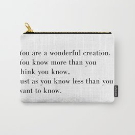 You Are A Wonderful Creation Life Quote By Oscar Wilde, Picture Of Dorian Grey, Motivational Quotes Carry-All Pouch