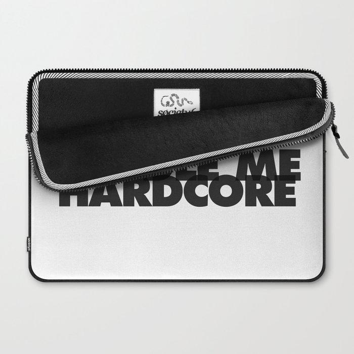 Cuddle Me Hardcore Laptop Sleeve