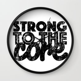 Strong to the Core Wall Clock