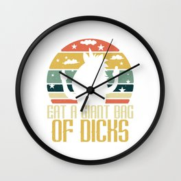 """Funny Adult Humor Shirt For Adults """"Eat A Giant Bag Of Dicks"""" T-shirt Design Naughty Fuck Sex Wall Clock"""