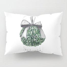 Kiss Me Under the Mistletoe Pillow Sham