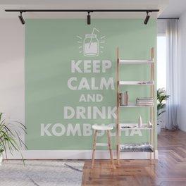 Keep Calm and Drink Kombucha Wall Mural