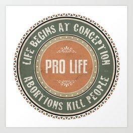 Pro Life Art Print