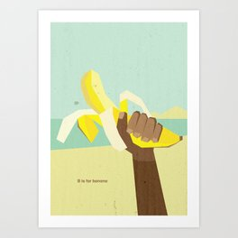B is for banana Art Print