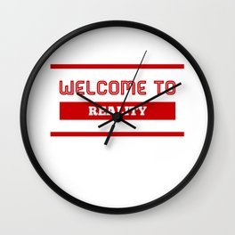 That's Called Reality Wall Clock