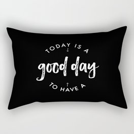 white on black / Today is a Good day Rectangular Pillow