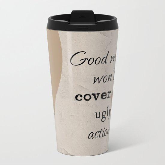 Ugly Actions Metal Travel Mug