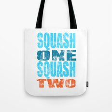 SQUASH ONE SQUASH TWO Tote Bag