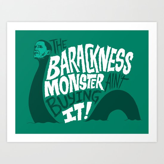 Barackness Monster Art Print