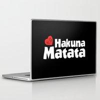 hakuna Laptop & iPad Skins featuring Hakuna Matata by The Wellington Boot
