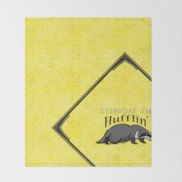 Every Day I'm Hufflin' Throw Blanket