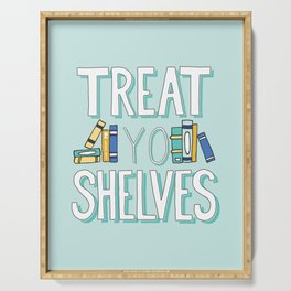 Treat Yo Shelves - Book Nerd Quote Serving Tray