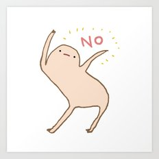 Honest Blob Says No Art Print