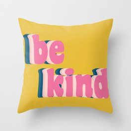Be Kind Inspirational Anti-Bullying Typography Throw Pillow