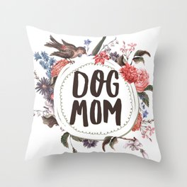 Dog Mom Flowers Throw Pillow