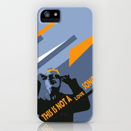 Eighties mood, it's not a love song! iPhone Case