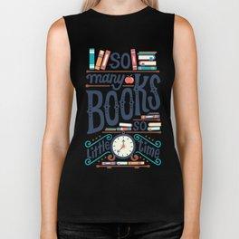 So many books so little time Biker Tank