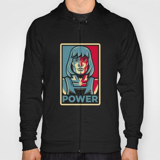 Power....he has it! Hoody
