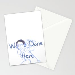 We're Done Here Stationery Cards