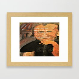 Bukowski, I don't always listen to music, but when I do, I listen to the Skull and Bone Band Framed Art Print
