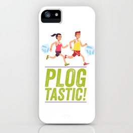 PLOGGING - PLOGTASTIC! 'PICK AND JOG' POLLUTION-BUSTING ECO-FRIENDLY PASTIME FROM SCANDINAVIA iPhone Case