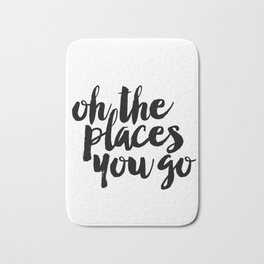 SALE - Oh The Places You'll Go, Baby Girl Nursery, School Quote, Inspirational Quote Bath Mat