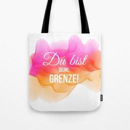 "Du bist Deine Grenze"" Selbstmotivation / Glück © hatgirl.de (Zitat, Philosophie) Tote Bag"