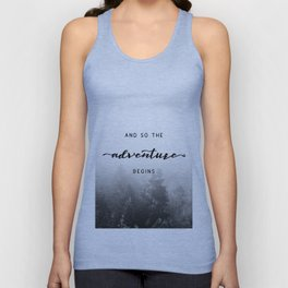 And So The Adventure Begins - New Day Unisex Tank Top