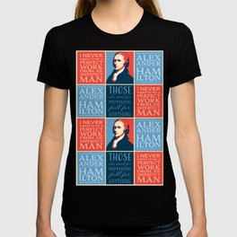 Alexander Hamilton Quotes T-shirt