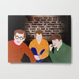 The Beats (Allen Ginsberg, Jack Kerouac, and Gregory Corso) Metal Print