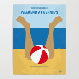 No765 My Weekend at Bernies minimal movie poster Poster