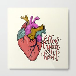 FOLLOW YOUR HEART - tatoo artwork Metal Print
