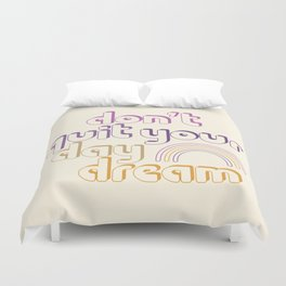 Don't Quit! Duvet Cover