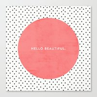 polka Canvas Prints featuring HELLO BEAUTIFUL - POLKA DOTS by Allyson Johnson