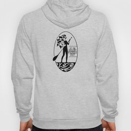 If in doubt, paddle out Hoody
