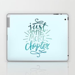 Book Worm One More Chapter Laptop & iPad Skin