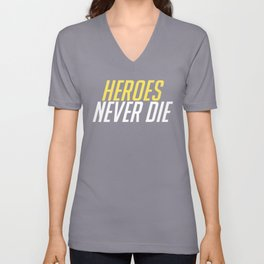 Heroes Never Die! White/Gold Unisex V-Neck