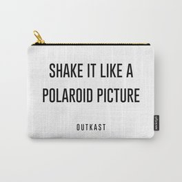 Shake it like a picture Carry-All Pouch