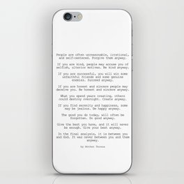 Do It Anyway by Mother Teresa #minimalism #inspirational iPhone Skin
