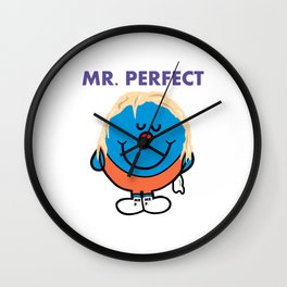 Mr Perfect Wall Clock