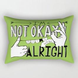I'm Not Okay (green) Rectangular Pillow
